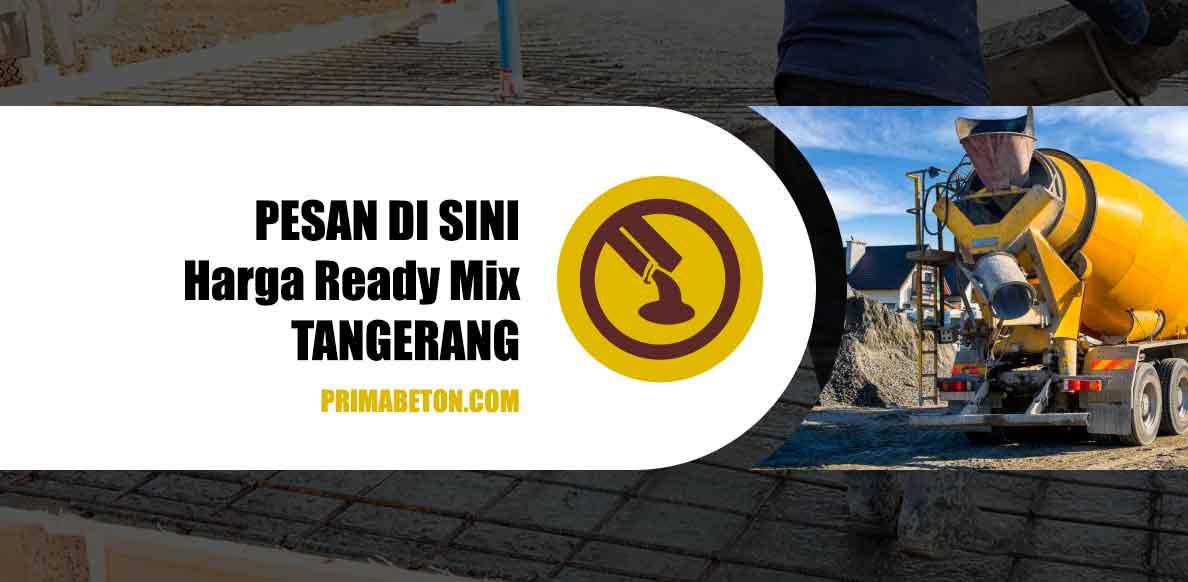 Harga Ready Mix Tangerang Beton Cor
