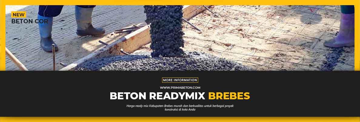 Harga Ready Mix Brebes Beton Cor
