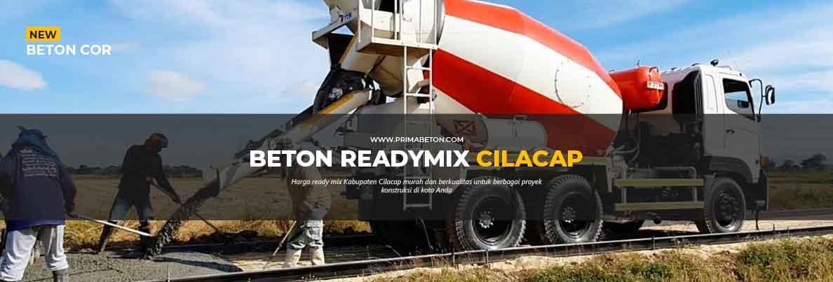 Harga Ready Mix Cilacap Beton Cor