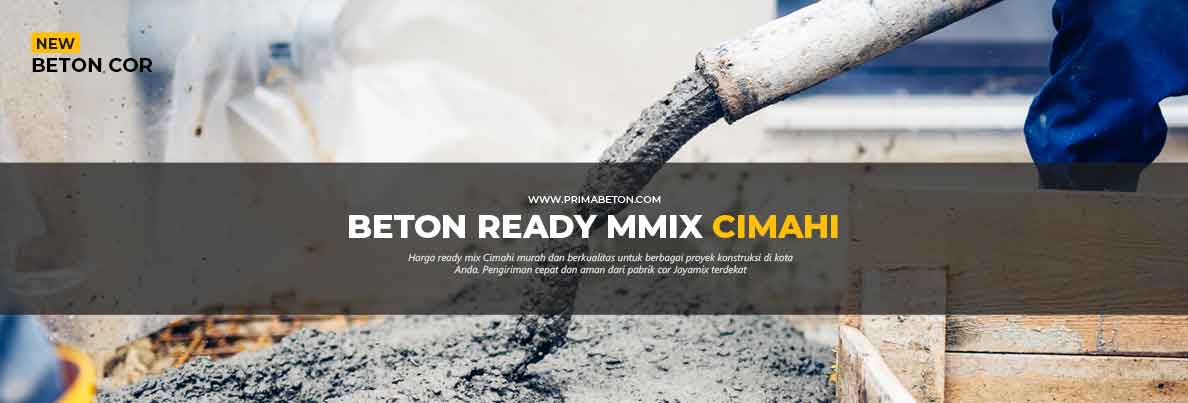 Harga Ready Mix Cimahi Beton Cor