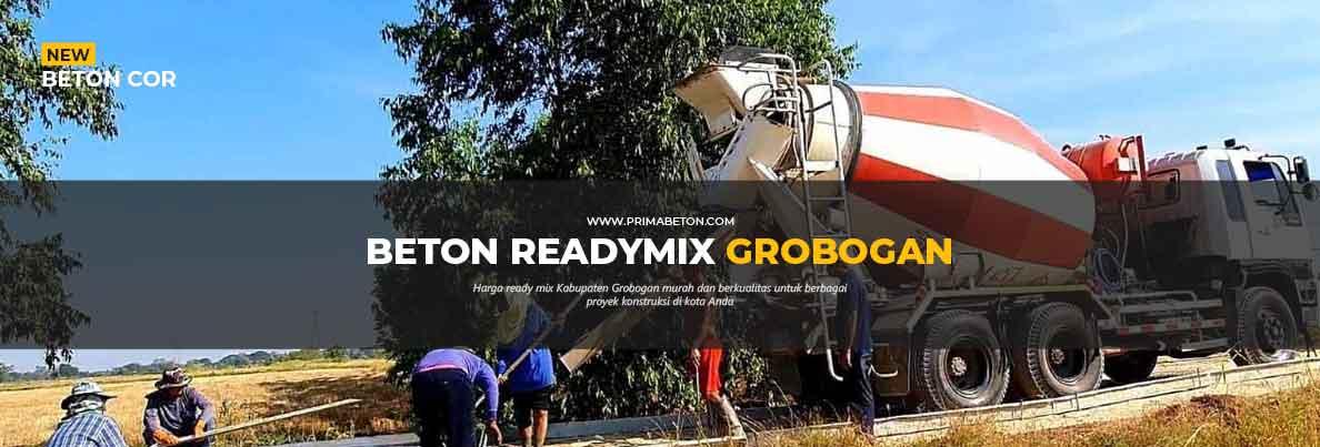 Harga Ready Mix Grobogan Beton Cor