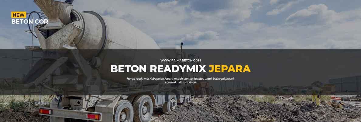 Harga Ready Mix Jepara Beton Cor