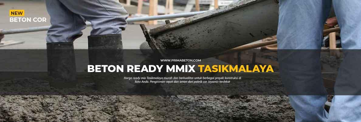 Harga Ready Mix Tasikmalaya Beton Cor
