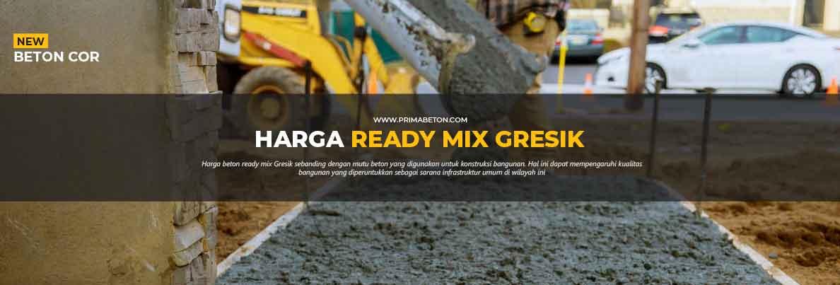 Harga Ready Mix Gresik Beton Cor