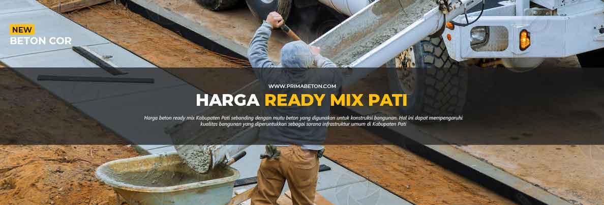 Harga Ready Mix Pati Beton Cor