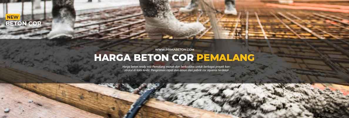 Harga Ready Mix Pemalang Beton Cor