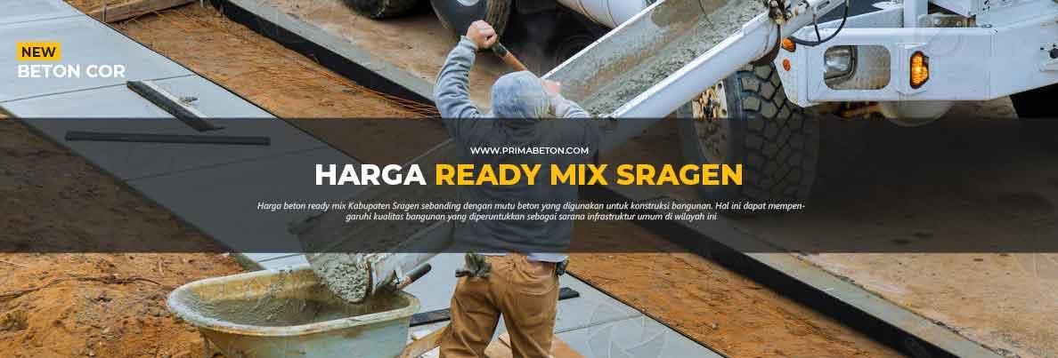 Harga Ready Mix Sragen Beton Cor