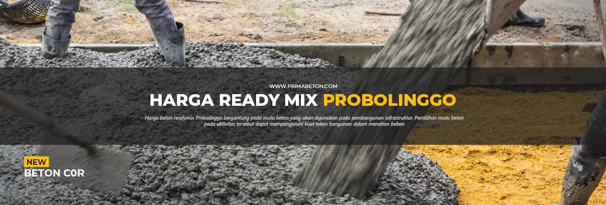 Harga Ready Mix Probolinggo Beton Cor